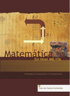 Livro Matemática em Nível IME ITA